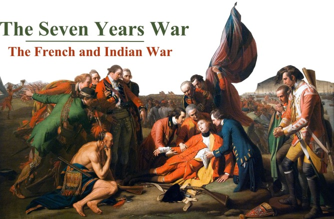 The Seven Years War or French and Indian Website