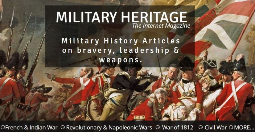 Military Heritage Internet Magazine Free history articles
