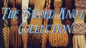 The Sword Knot Collection